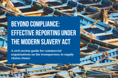 Guidance for business & investors – effective reporting under the Modern Slavery Act