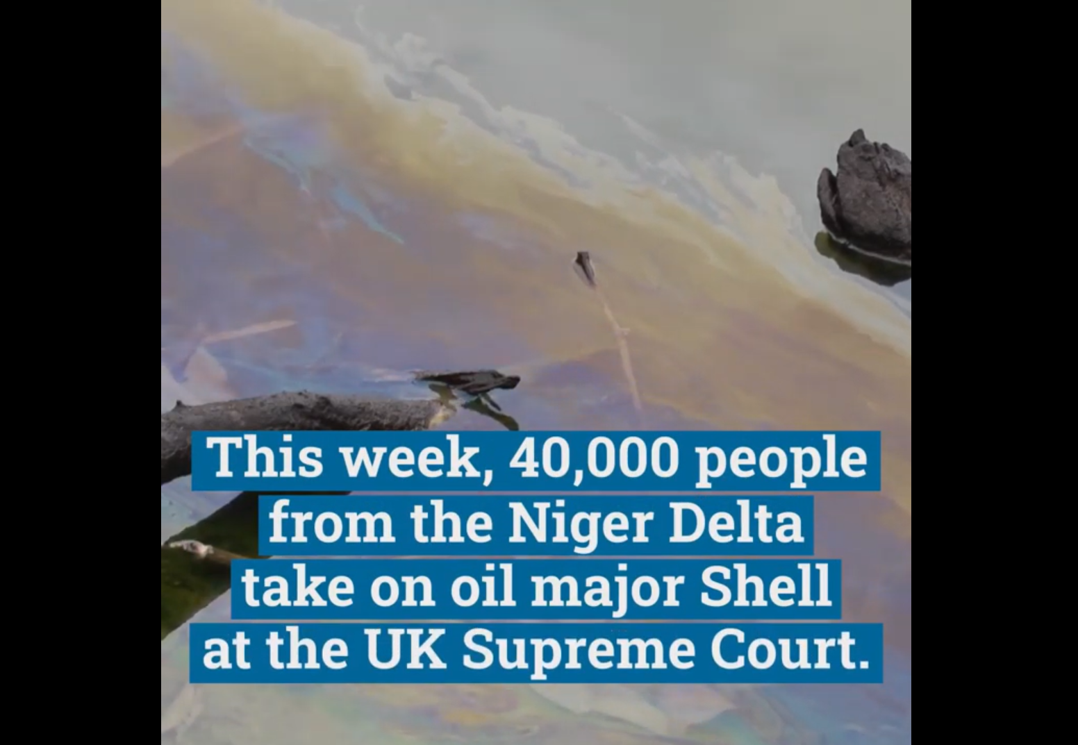 40,000 people from the Niger Delta take on Shell at the UK Supreme Court